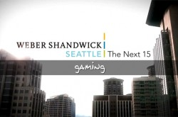 Weber Shandwick Seattle - The Next 15 - Gaming